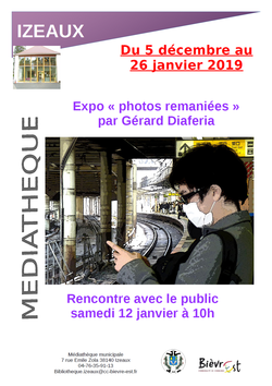 "Expo "" photos remaniées "" par Gérard Diaferia"